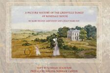 A Picture History of Mr. and Mrs. Grenville of Rosedale House: An Album by Mary