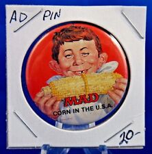 MAD Magazine Corn In The USA Advertising Pin Pinback Button 1 1/2""