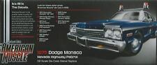 ERTL AMERICAN MUSCLE AUTO WORLD 1:18 DODGE MONACO NEVADA HIGHWAY PATROL ART 1009