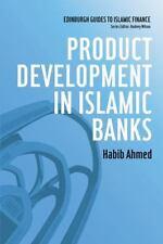 Product Development in Islamic Banks (Edinburgh Guides to Islamic Finance)