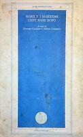 CACCIATORE LOMONACO MARX E I MARXISMI CENT'ANNI DOPO GUIDA 1987