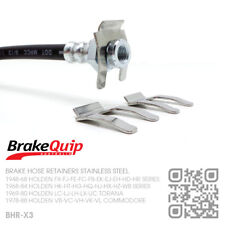 BRAKE HOSE CLIPS STAINLESS STEEL X3 [HOLDEN VB-VK-VL-VN-VT-VY-VZ-VF COMMODORE]