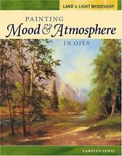Land and Light Workshop - Painting Mood and Atmosphere in Oils (Land & Light
