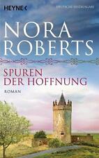 Spuren der Hoffnung von Nora Roberts (2014, Klappenbroschur), UNGELESEN