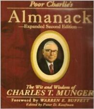 Poor Charlie's Almanack: The Wit and Wisdom of Charles T. Munger by Charles T. M
