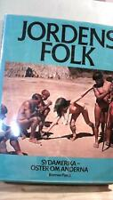Tom STACEY / Jordens Folk Sydamerikaoster Om Anderna 1973