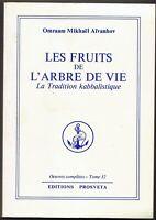 LES FRUITS DE L'ARBRE DE VIE - LA Tradition  Kabbalistique - Kabbale Judaïca