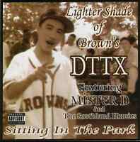 Chicano Rap CD DTTX - Sitting In the Park - Lil Sicko ODM Baby Wicked Proper Dos