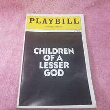 Vintage 1982 Playbill - CHILDREN OF A LESSER GOD - LONGACRE THEATRE Program