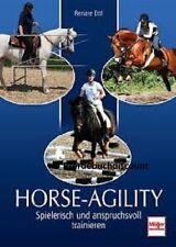 Renate Ettl - Horse Agility - Spielerisch und anspruchsvoll trainieren !  NEU !