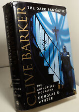 Clive Barker The Dark Fantastic by Douglas E Winter - the authorized biography
