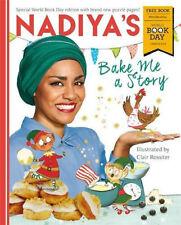 Nadiya's Bake Me a Story: World Book Day by Nadiya Hussain  PRE-ORDER 22/02/2018