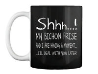My Bichon Frise Moment Gift Coffee Mug