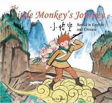 Little Monkey King's Journey: Retold in English and Chinese by Li Jian (Hardback, 2012)