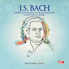 Highlights From Das Orgel-Buchlein - J.S. Bach (2013, CD NEU)