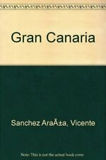 Gran Canaria,Vicente Sanchez Araña