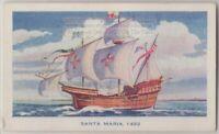 'Santa Maria' Christopher Columbus Flagship America 75+ Y/O Trade Ad Card
