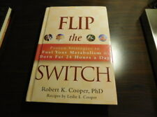 Flip the Switch: Proven Strategies to Fuel Your Metabolism and Burn Fat