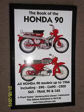 BOOK OF THE HONDA 90 S90 CM90 C200 S65 C65 & TRAIL 90 POCKET REPAIR MANUAL >1966