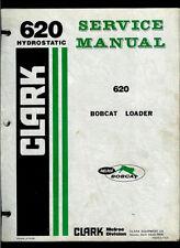 Clark Melroe 620 Hydrostatic Bobcat Loader Original Factory Owner's Manual