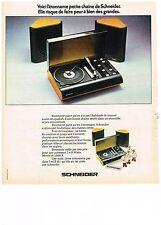 PUBLICITE  1974   SCHNEIDER  chaine hi-fi stéréo  tourne disqueso