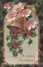 Antique CHRISTMAS POSTCARD c1907-20 Bell Holly Pink Floral Embossed 14566