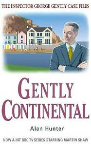 Gently Continental by Alan Hunter (Paperback)