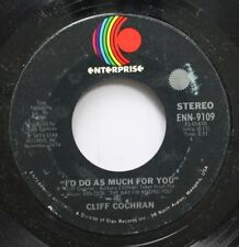 Pop Nm! 45 Cliff Cochran - I'D Do As Much For You / All The Love You'Ll Ever Nee