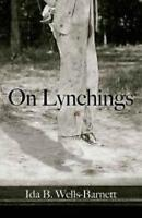On Lynchings (Dover Books on Africa-Americans) by Wells-Barnett, Ida, NEW Book,