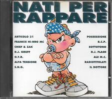 NATI PER RAPPARE  cd Italy rap compilation ottimo