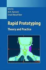 Rapid Prototyping: Theory and Practice (Manufacturing Systems Engineering Series
