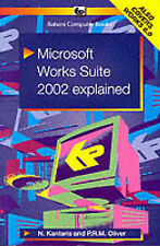 """""""VERY GOOD"""" Microsoft Works Suite 2002 Explained (Babani computer books), Oliver"""