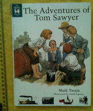 The Adventures of Tom Sawyer b Mark Twain THE WHOLE STORY Claude Lapointe illus.