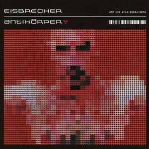 EISBRECHER Antikörper CD 2006
