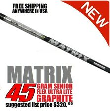 Matrix Senior White Tie 45 GRAM ULTRA LITE .335 GRAPHITE DRIVER WOOD Shaft 46""