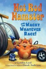 Hot Rod Hamster and the Wacky Whatever Race!-ExLibrary