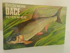 SIGNED x2 Catchmore Dace Peter Wheat Keith Linsell Catch More river fishing book
