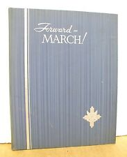 Forward March - Photographic Record of America in The World War (One) Vol I Only