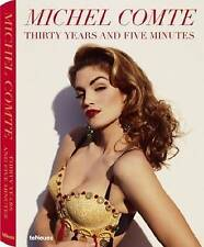 Michel Comte Thirty Years and Five Minutes by teNeues (Hardback, 2009) Photobook