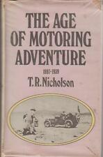 The Age of Motoring Adventure 1897-1939 T R Nicholson HB BK 1972 History of Cars
