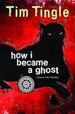How I Became a Ghost : A Choctaw Trail of Tears Story: By Tingle, Tim Walker,...