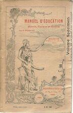 MANUEL D'EDUCATION MORALE, CIVIQUE ET SOCIALE - E. PRIMAIRE - 1901