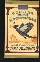 Still Life W/Woodpecker by Robbins Tom Book The Fast Free Shipping