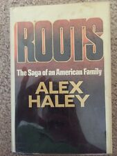 Roots By Alex Haley. First Edition