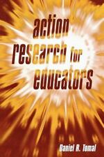 Action Research for Educators by Daniel R. Tomal (2003, Paperback)