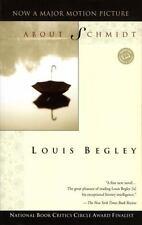 Ballantine Reader's Circle: About Schmidt by Louis Begley (1997, Paperback)
