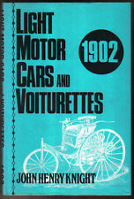 Light Motor Cars and Voiturettes by John Henry Knight 1970 Reprint of 1902 ed