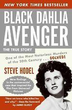 Black Dahlia Avenger : A Genius for Murder by Steve Hodel