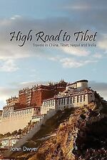 High Road to Tibet (Paperback or Softback)