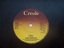 RUBY WINTERS, I WILL ! / BLUER DAYS AHEAD. ORIGINAL 1977 CREOLE SINGLE